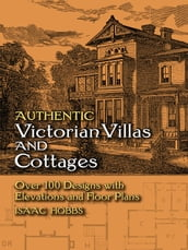 Authentic Victorian Villas and Cottages