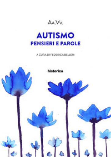 Autismo. Pensieri e parole - F. Belleri | Ericsfund.org