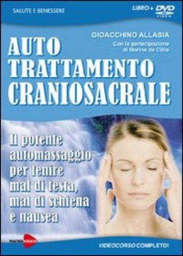 Auto trattamento craniosacrale. Il potente automassaggio..