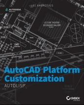 AutoCAD Platform Customization