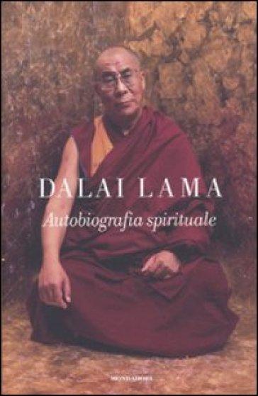Autobiografia spirituale - Dalai Lama |