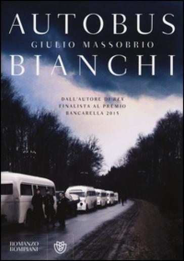Autobus bianchi - Giulio Massobrio | Rochesterscifianimecon.com