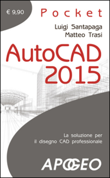 Autocad 2015 - Luigi Santapaga |