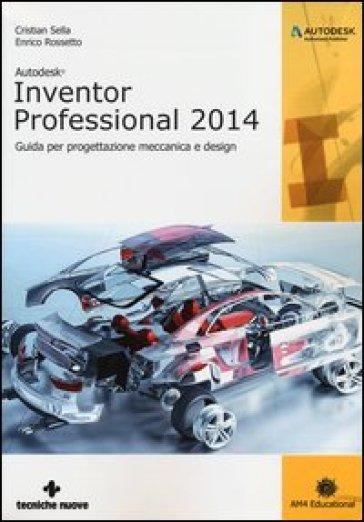 autodesk inventor professional 2014 guida per progettazione rh mondadoristore it Manual ES Animados Manual De Reparacion Automotriz Gratis