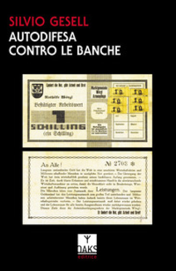 Autodifesa contro le banche - Silvio Gesell |