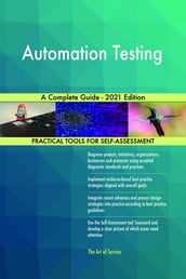 Automation Testing A Complete Guide - 2021 Edition