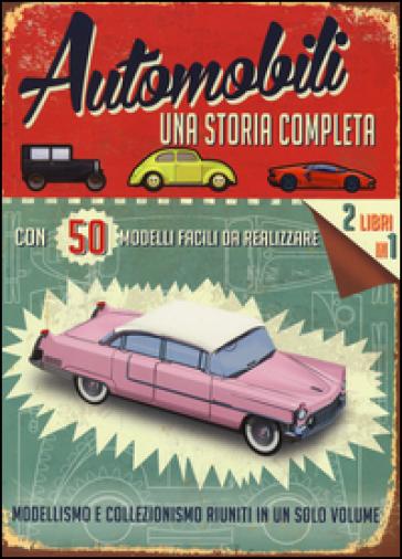 Automobili. Una storia completa. Ediz. illustrata. Con gadget - Simon Heptinstall |
