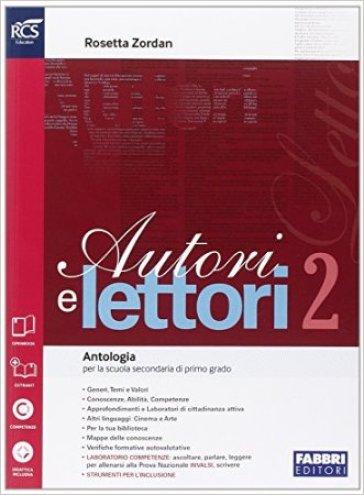 Autori e lettori. Quaderno. Per la Scuola media. Con espansione online. 2. - Rosetta Zordan |