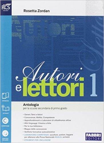 Autori e lettori. Quaderno-Traguardo delle competenze. Per la Scuola media. Con espansione online. 1: Mito ed epica - Rosetta Zordan |