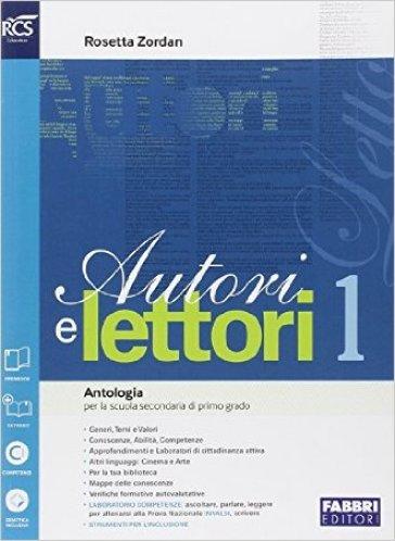 Autori e lettori. Quaderno-Traguardo. Per la Scuola media. Con e-book. Con espansione online. 1.