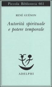 http://www.mondadoristore.it/img/Autorita-spirituale-potere-Rene-Guenon/ea978884592888/BL/BL/01/ZOM/?tit=Autorit%C3%A0+spirituale+e+potere+temporale&aut=Ren%C3%A9+Gu%C3%A9non
