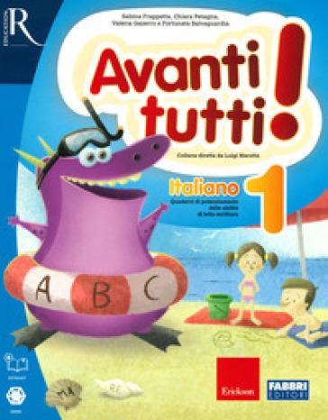 Avanti tutti! Italiano. Per la Scuola elementare. 1.