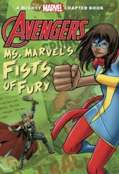 Avengers: Ms. Marvel s Fists of Fury
