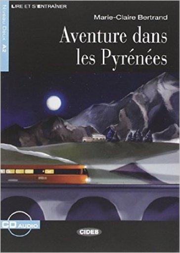 Aventure dans Pyrenées. Con CD Audio - Jimmy Bertini pdf epub