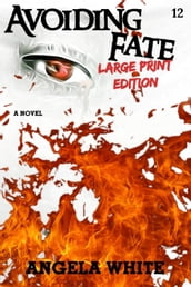 Avoiding Fate Large Print Edition
