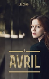 Avril - Tome 1