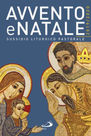 Avvento e Natale 2019-2020. Sussidio liturgico-pastorale - C. Doglio |