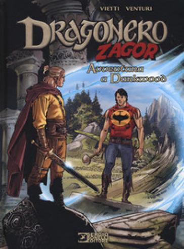 Avventura a Drakwood. Dragonero, Zagor - Stefano Vietti |