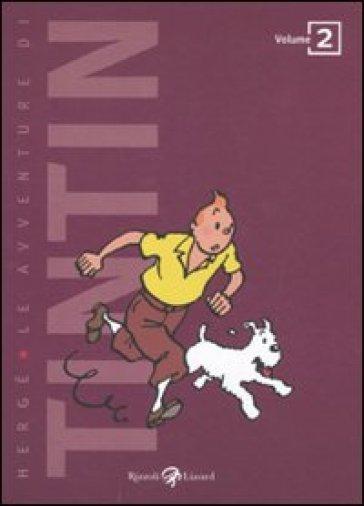 Avventure di Tintin (Le). Vol. 2 - Hergé |