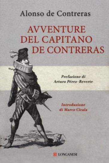 Avventure del capitano de Contreras - Alonso de Contreras  