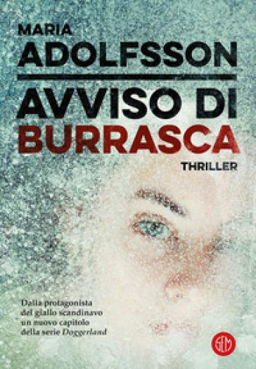 Avviso di burrasca - Maria Adolfsson |