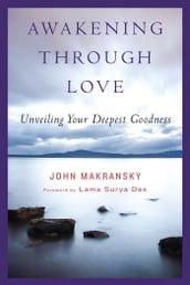 Awakening Through Love