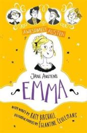 Awesomely Austen - Illustrated and Retold: Jane Austen s Emma