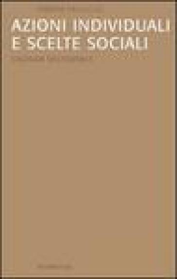 Azioni individuali e scelte sociali. L'agenda decisionale - Simona Fallocco  
