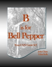 B is for Bell Pepper