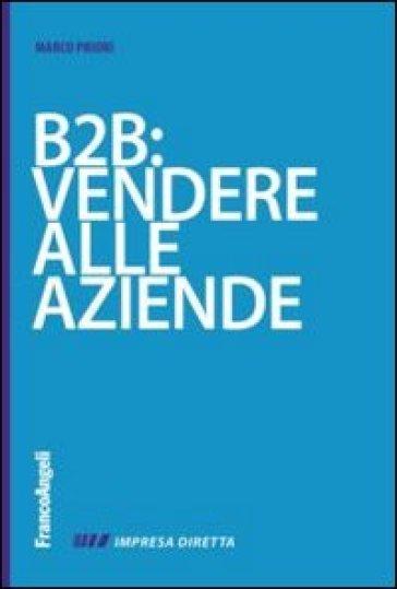 B2B: vendere alla aziende