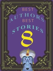 BEST AUTHORS BEST STORiES - 8