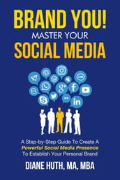 BRAND YOU! Master Your Social Media
