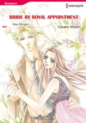 BRIDE BY ROYAL APPOINTMENT (Harlequin Comics)