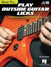 BUONO HOW TO PLAY OUTSIDE GUITAR LICKS GUITAR BOOK/VIDEO ONLINE