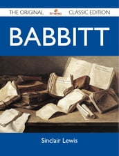 Babbitt - The Original Classic Edition