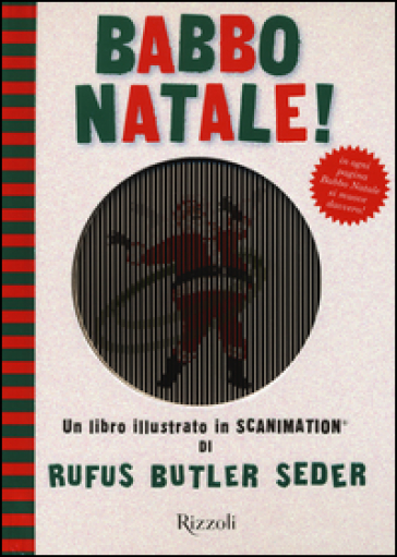 Babbo Natale! Un libro illustrato in Scanimation®