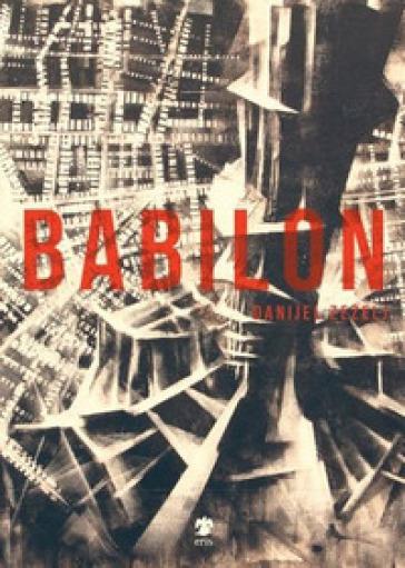 Babilon - Danijel Zezelj   Rochesterscifianimecon.com