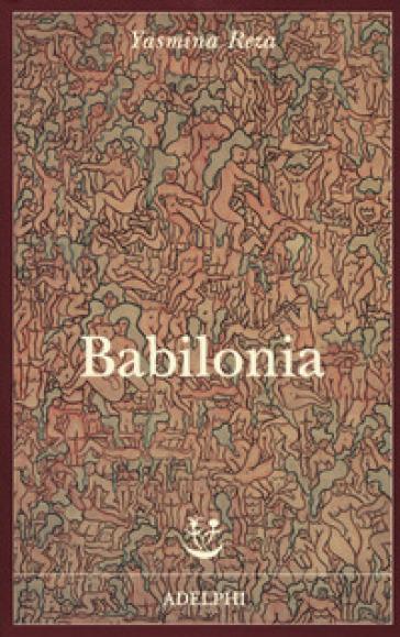 Babilonia - Yasmina Reza |