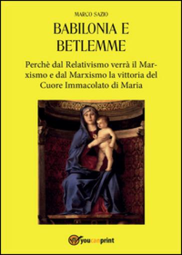 Babilonia e Betlemme - Marco Sazio  