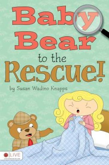 Baby Bear to the Rescue!