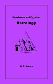 Babylonian and Egyptian Astrology