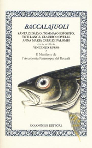 Baccalajuoli - Santa Di Salvo |