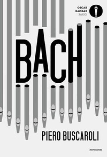 Bach - Piero Buscaroli |