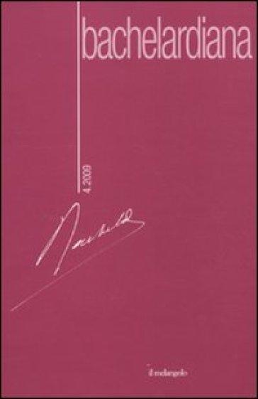 Bachelardiana (2007). 4.Filosofia della natura - V. Chiore |