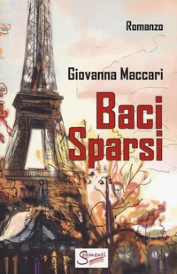 Baci sparsi - Giovanna Maccari  