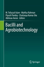 Bacilli and Agrobiotechnology