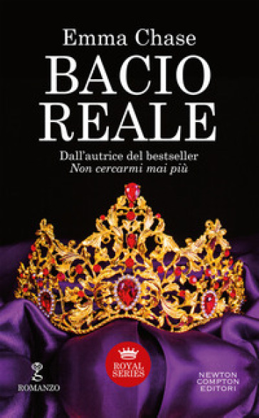 Bacio reale. Royal series - Emma Chase |