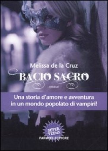 Bacio sacro - Melissa De la Cruz | Rochesterscifianimecon.com