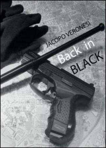 Back in black (Amare vite ciniche) - Jacopo Veronesi | Kritjur.org