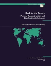 Back to the Future: Postwar Reconstruction and Stabilization in Lebanon